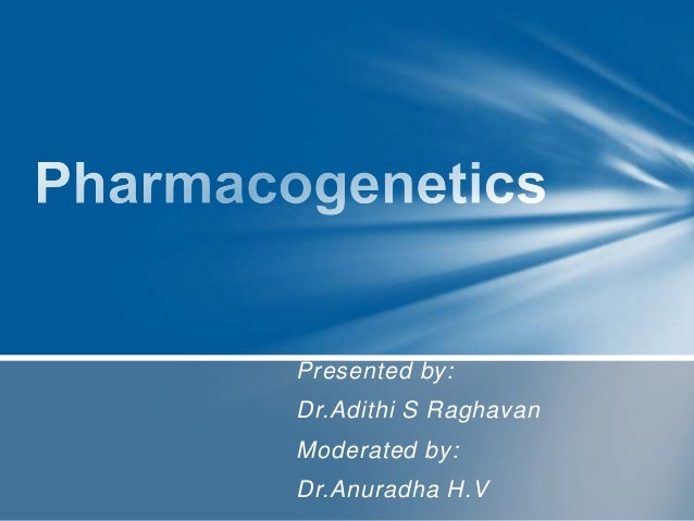 Presented by: Dr.Adithi S Raghavan Moderated by: Dr.Anuradha H.V