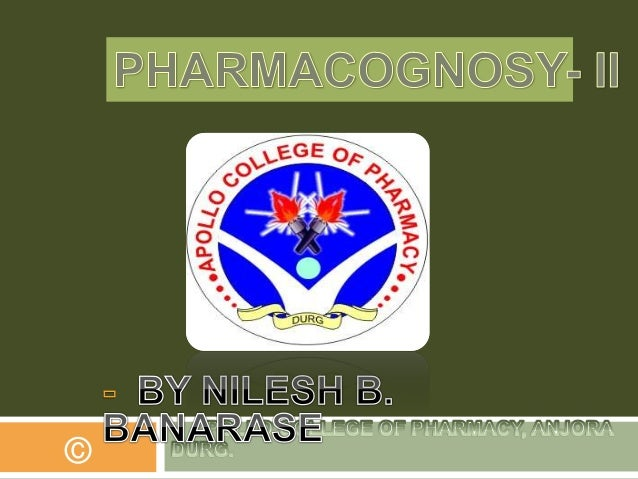 Pharmacognosy II ( Traditional Systems of medicines & Isolation of Volatile oil)