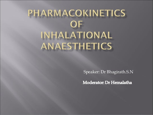 Pharmacokinetics of Inhalational Anaesthetics