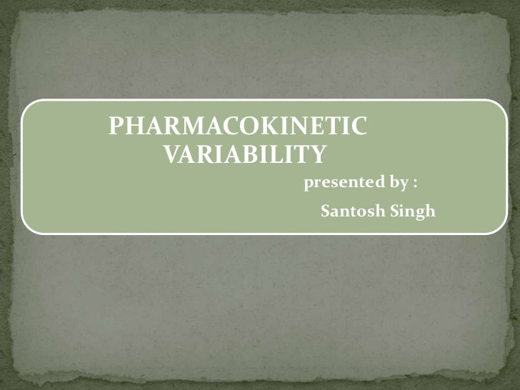 Pharmacokinetic variability
