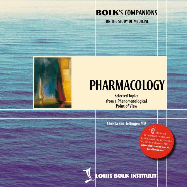Pharmacology   selected topics from a phenomenological point of view