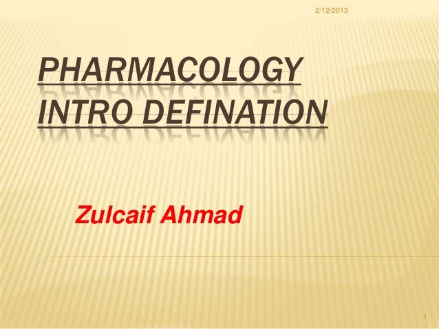 Pharmacology introduction defination