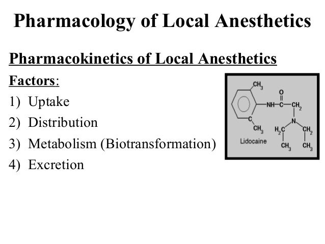 Pharmacology of Local Anesthetics Pharmacokinetics of Local Anesthetics Factors: 1) Uptake 2) Distribution 3) Metabolism (...