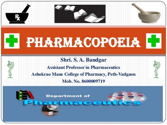 Shri. S. A. Bandgar Assistant Professor in Pharmaceutics Ashokrao Mane College of Pharmacy, Peth-Vadgaon Mob. No. 86000097...