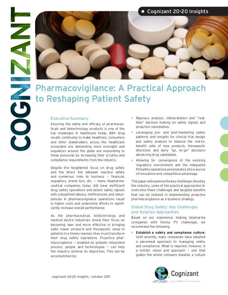 • Cognizant 20-20 InsightsPharmacovigilance: A Practical Approachto Reshaping Patient Safety   Executive Summary          ...