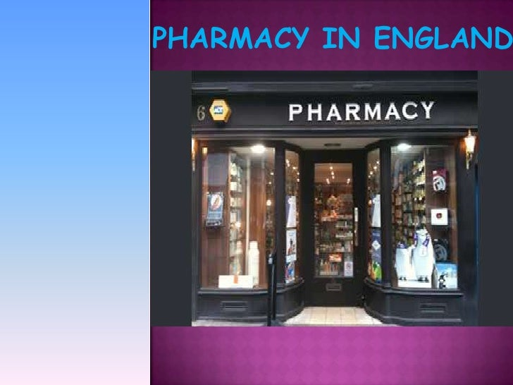 PHARMACY IN ENGLAND