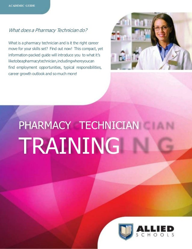 ACADEMIC GUIDEWhat does a Pharmacy Technician do?What is a pharmacy technician and is it the right careermove for your ski...