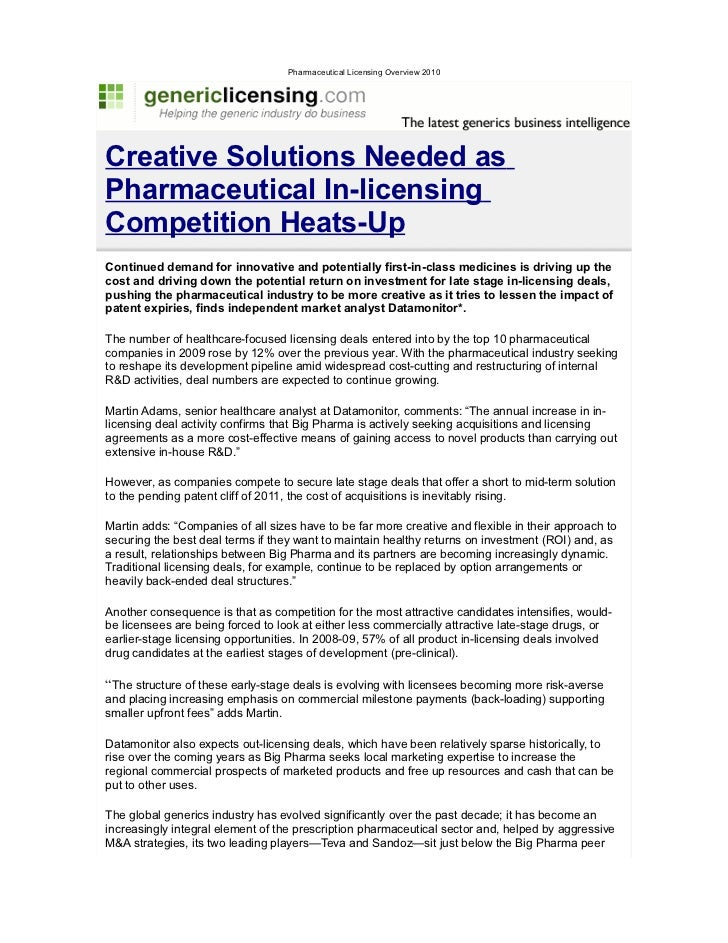 Pharmaceutical Licensing Overview 2010Creative Solutions Needed asPharmaceutical In-licensingCompetition Heats-UpContinued...