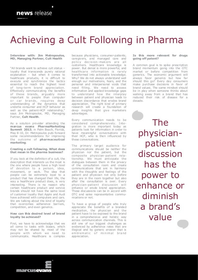 Achieving a Cult Following in Pharma: Interview with: Jim Metropoulos, MD, Managing Partner, Cult Health, a healthcare advertising agency at the marcus evans PharmaMarketing Summit 2013