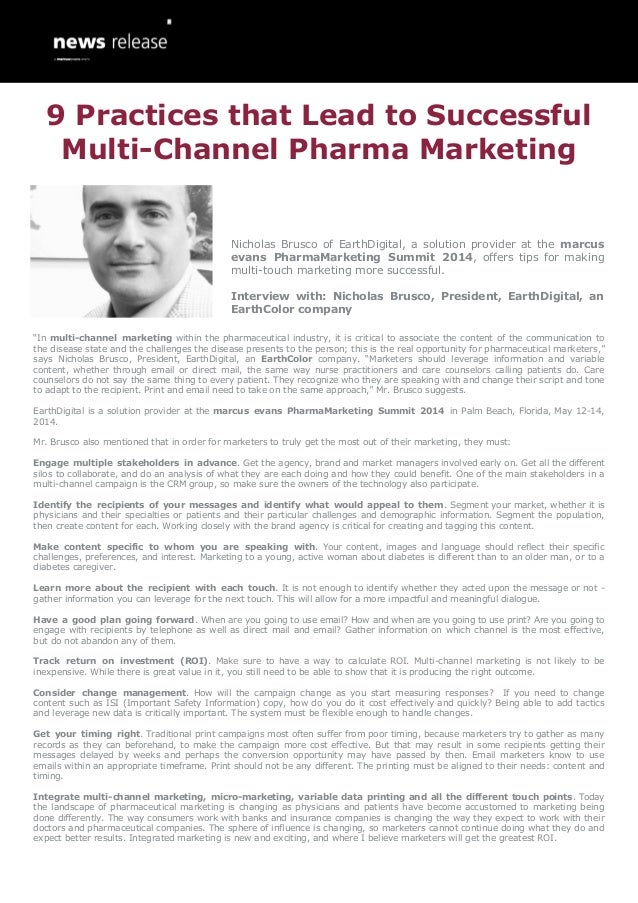 9 Practices that Lead to Successful Multi-Channel Pharma Marketing - Nicholas Brusco, EarthDigital, an EarthColor company