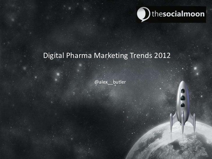Pharma Marketing Trends 2012