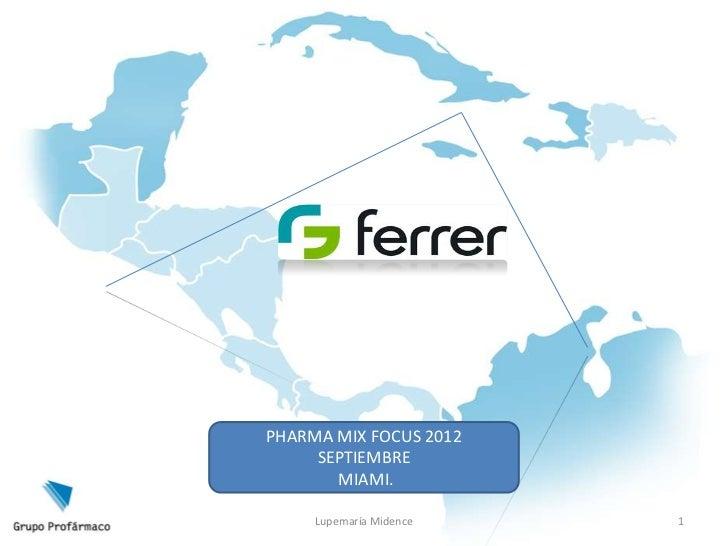 Pharma mix focus miamia clau mario
