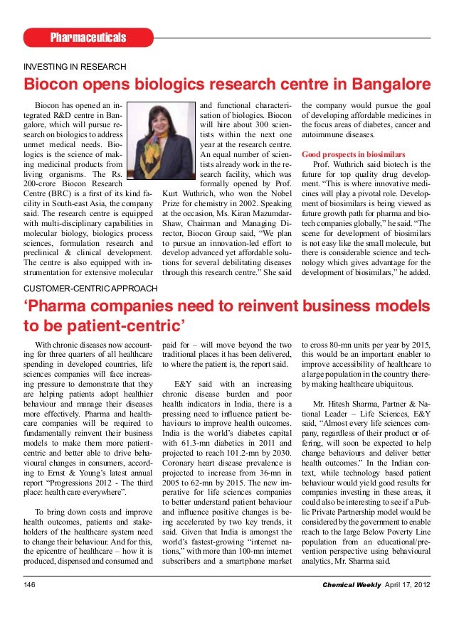 Pharmaceuticals Chemical Weekly April 17, 2012146 INVESTING IN RESEARCH Biocon opens biologics research centre in Bangalor...