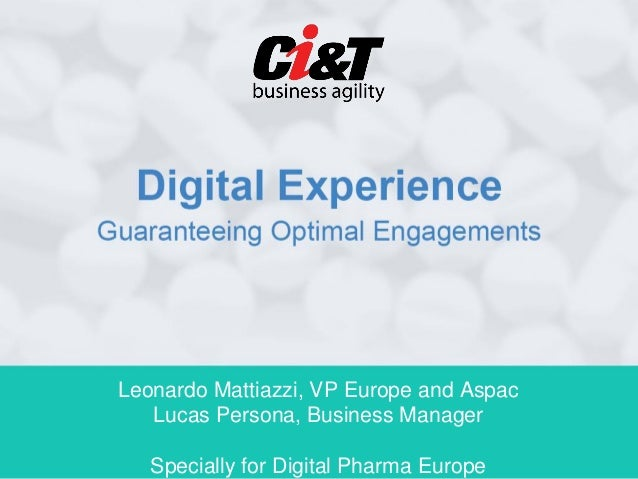 Leonardo Mattiazzi, VP Europe and Aspac   Lucas Persona, Business Manager   Specially for Digital Pharma Europe