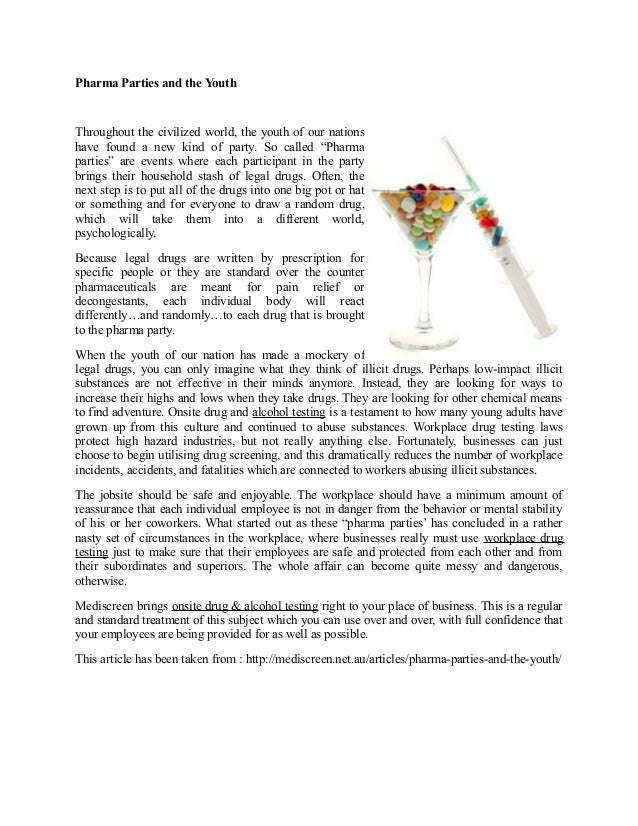 Pharma Parties and the Youth Throughout the civilized world, the youth of our nations have found a new kind of party. So c...