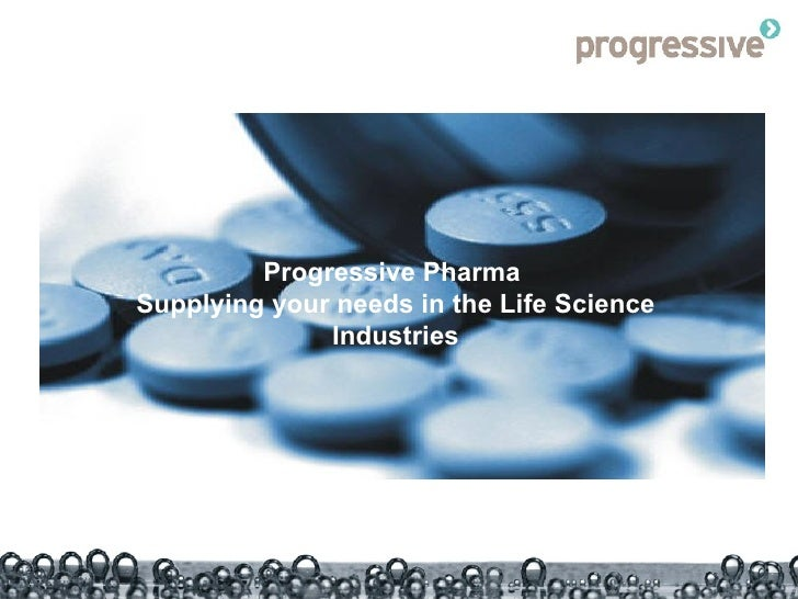 Progressive Pharma  Supplying your needs in the Life Science Industries