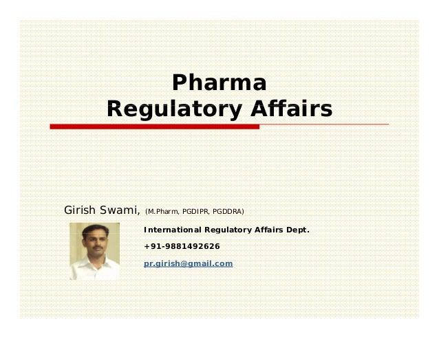 Pharma       Regulatory AffairsGirish Swami,   (M.Pharm, PGDIPR, PGDDRA)                International Regulatory Affairs D...