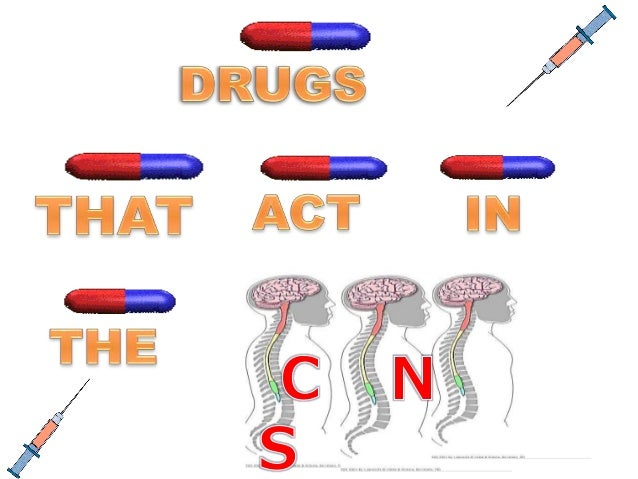 drugs affecting the central nervous system Opiates are sedating painkillers that depress the central nervous system and sleeplessness opiate narcotics act upon the opioid receptors in the central nervous system and the brain the amount of drug used.