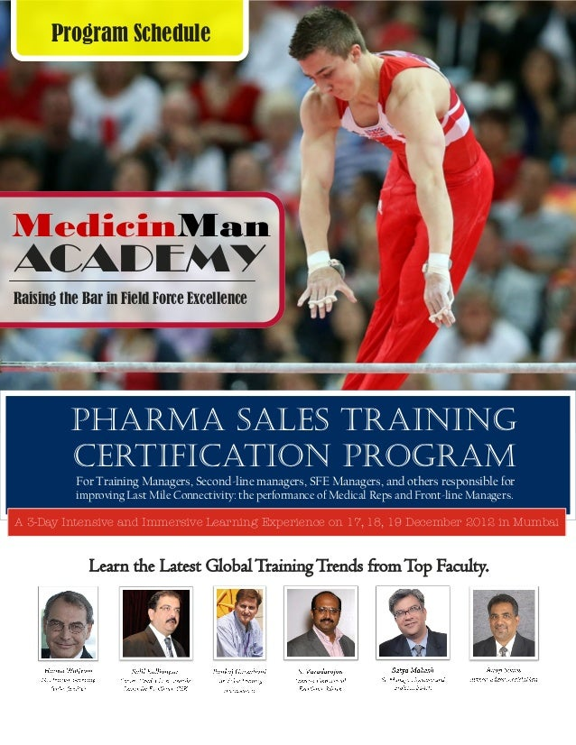 Program ScheduleMedicinManACADEMYRaising the Bar in Field Force Excellence          Pharma Sales Training          Certifi...