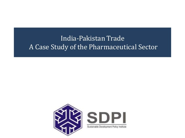 India-Pakistan Trade A Case Study of the Pharmaceutical Sector