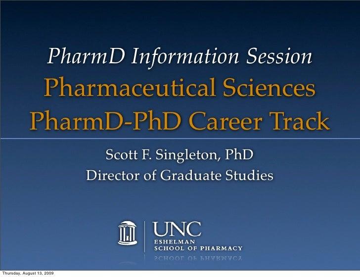 PharmD Information Session               Pharmaceutical Sciences              PharmD-PhD Career Track                     ...