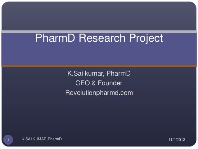 PharmD Research Project                         K.Sai kumar, PharmD                            CEO & Founder              ...