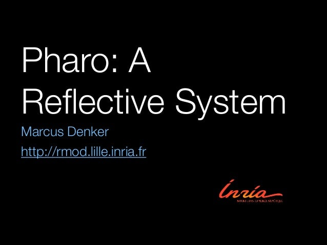 Pharo: A Reflective System