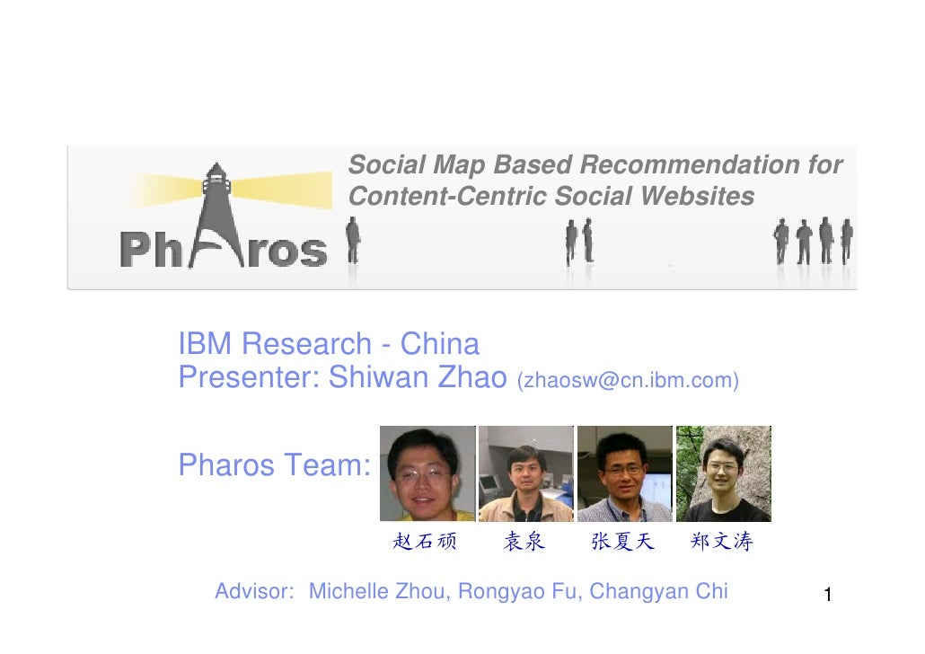 Pharos Social Map Based Recommendation For Content Centric Social Websites