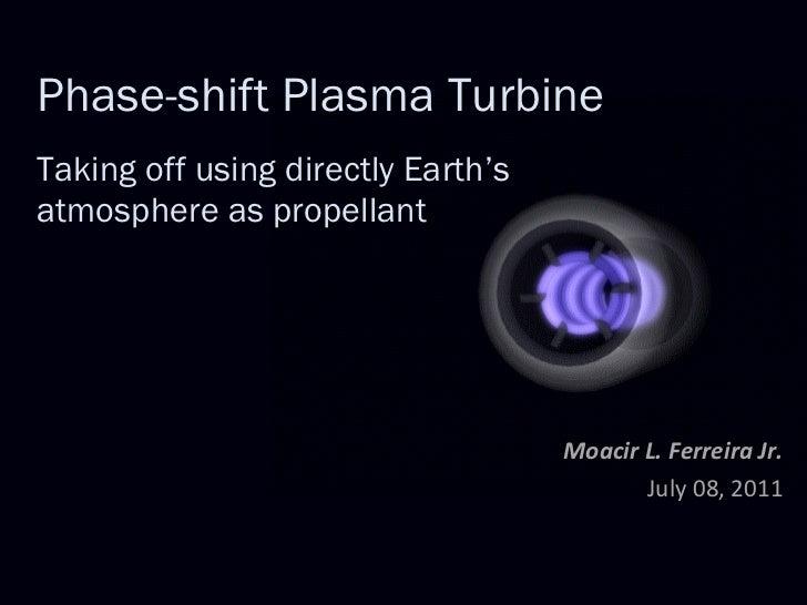 Phase-shift Plasma Turbine