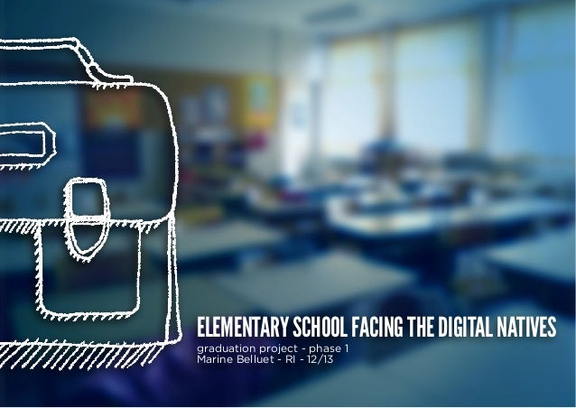 French elementary school facing the digital natives - Reasearches phase