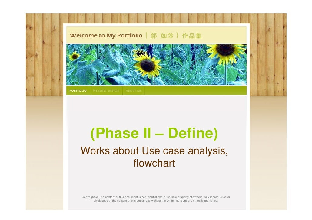 (Phase II – Define)Works about Use case analysis,          flowchartCopyright @ The content of this document is confidenti...
