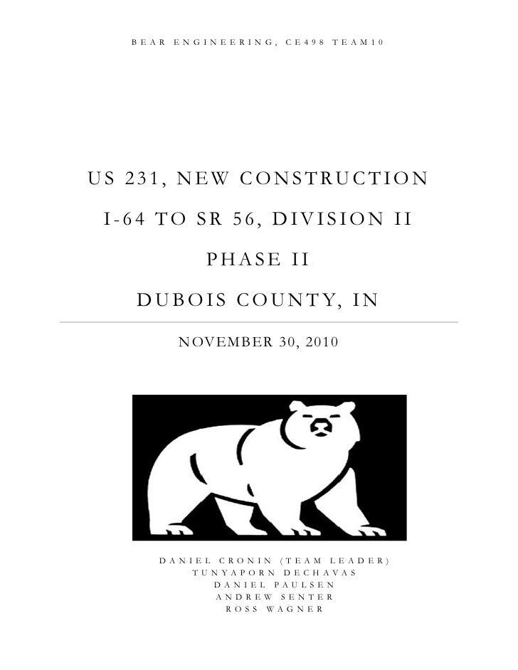 BEAR ENGINEERIN G, CE498 TEAM10US 231, NEW CONSTRUCTION I-64 TO SR 56, DIVISION II            PHASE II   D U B O I S C O U...
