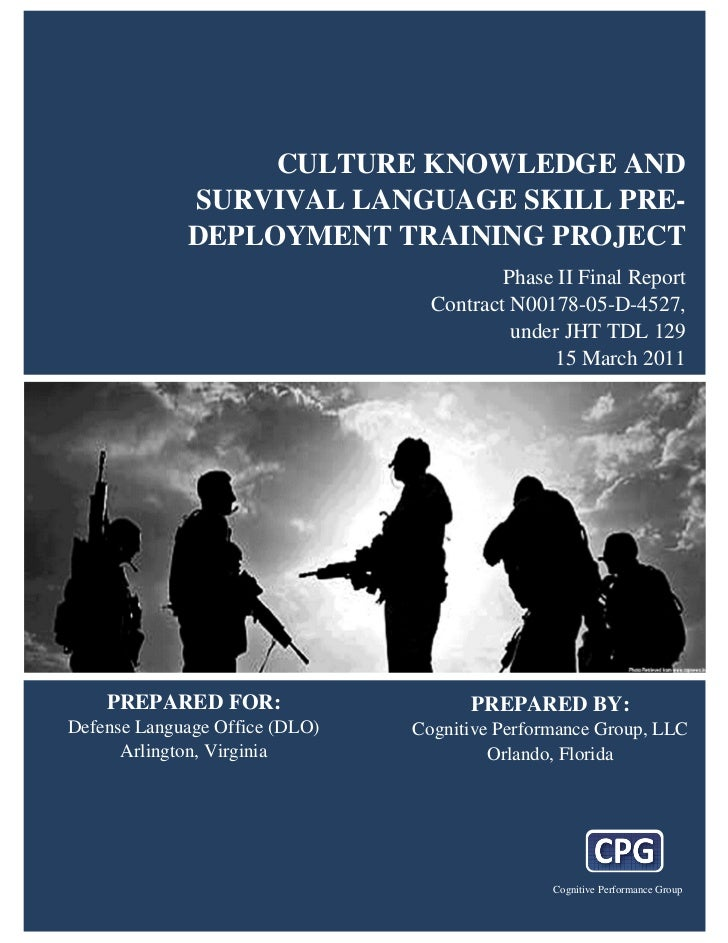 CULTURE KNOWLEDGE AND                       SURVIVAL LANGUAGE SKILL PRE-                       DEPLOYMENT TRAINING PROJECT...