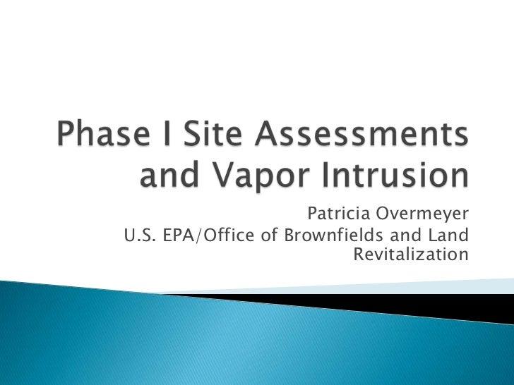Patricia OvermeyerU.S. EPA/Office of Brownfields and Land                            Revitalization