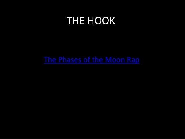 THE HOOK The Phases of the Moon Rap