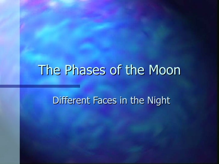 The Phases of the Moon Different Faces in the Night