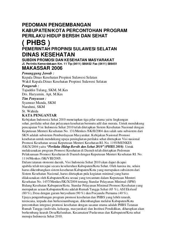 PEDOMAN PENGEMBANGANKABUPATEN/KOTA PERCONTOHAN PROGRAMPERILAKU HIDUP BERSIH DAN SEHAT( PHBS )PEMERINTAH PROPINSI SULAWESI ...