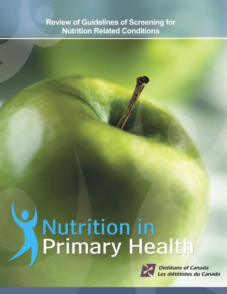 Review of Guidelines of Screening for Nutrition Related Conditions