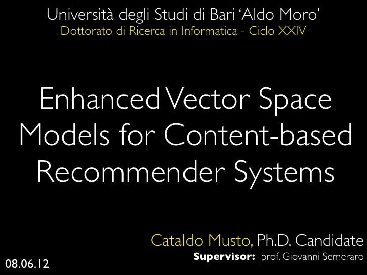 Ph.D. Defense - Enhanced Vector Space Models for Content-based Recommender Systems
