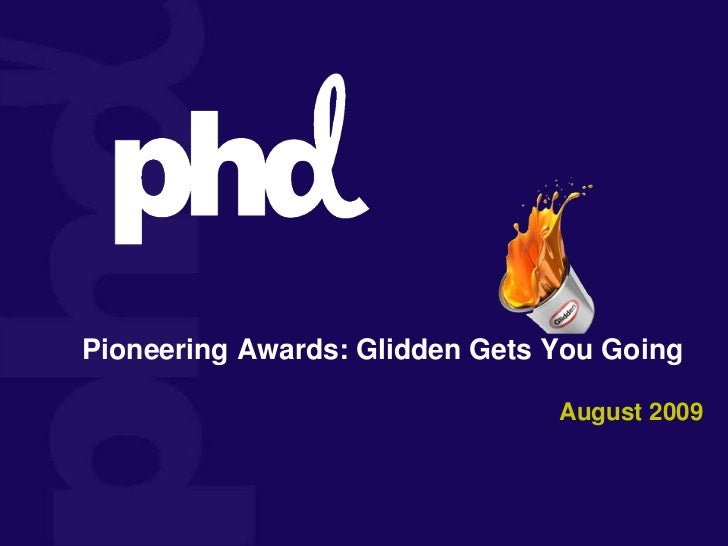 Pioneering Awards: Glidden Gets You Going<br />August 2009<br />