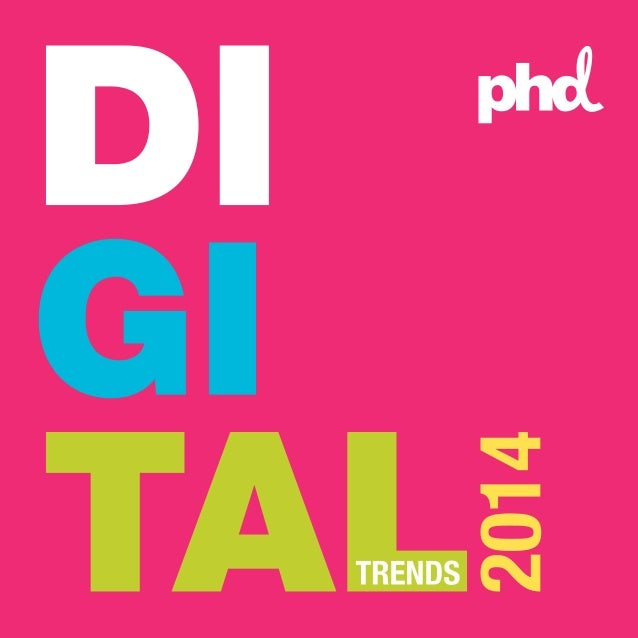 """INTRODUCTION Our """"Top Global Digital Trends for 2014"""" is a brief look at what we believe will be the most relevant trends ..."""