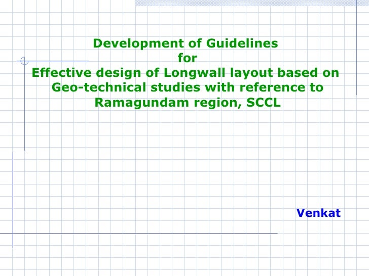 <ul><ul><li>Development of Guidelines  </li></ul></ul><ul><ul><li>for </li></ul></ul><ul><ul><li>Effective design of Longw...
