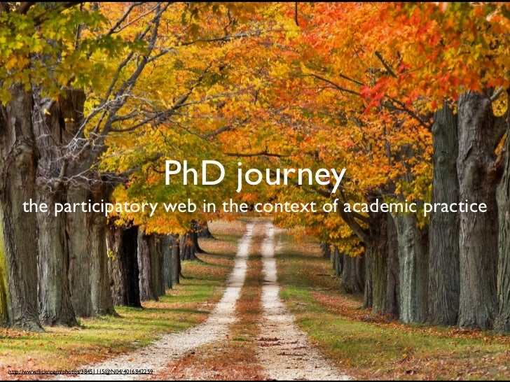 PhD journey    the participatory web in the context of academic practice                           PhD Journeyshttp://www....