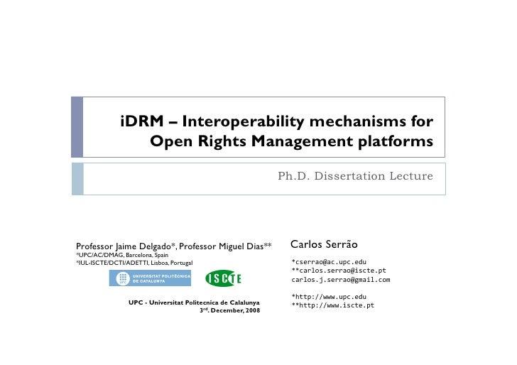 iDRM – Interoperability Mechanisms for Open Rights Management Platforms