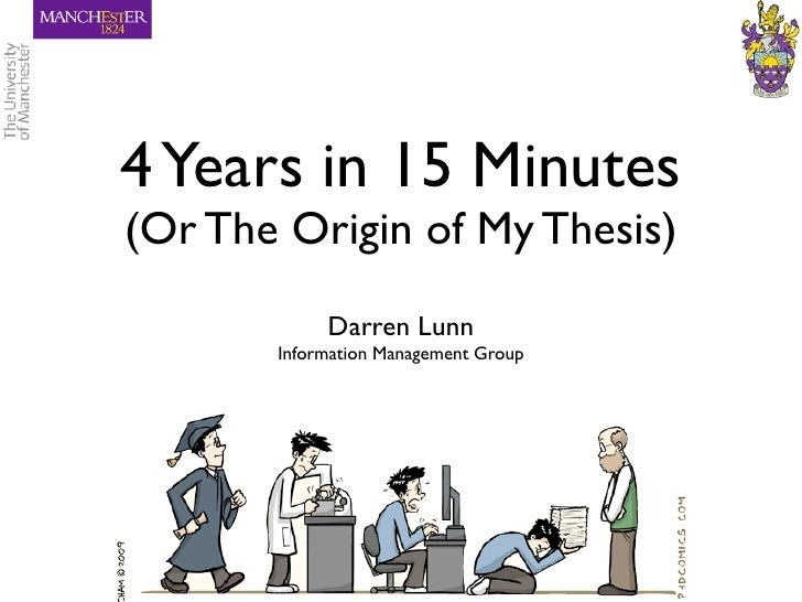 4 Years in 15 Minutes (Or The Origin of My Thesis)