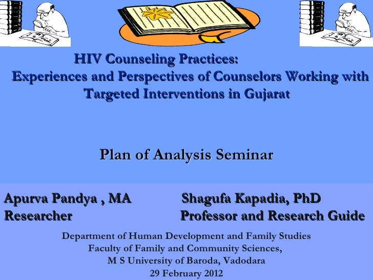HIV Counseling Practices: Experiences and Perspectives of Counselors Working with           Targeted Interventions in Guja...