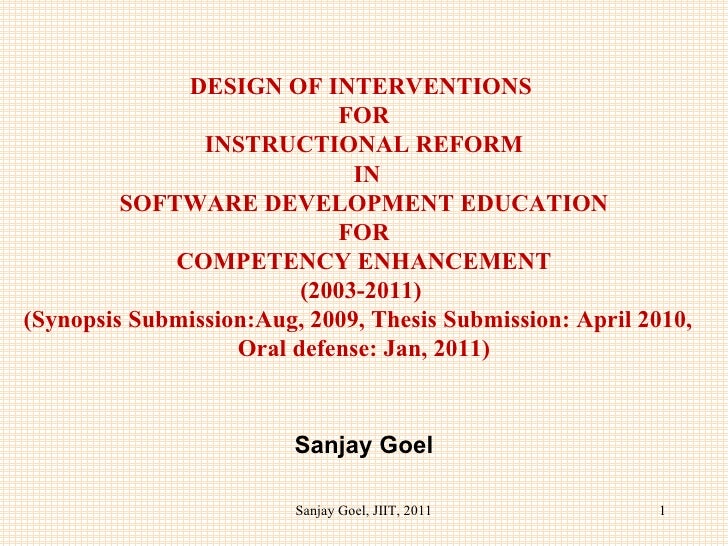 DESIGN OF INTERVENTIONS  FOR INSTRUCTIONAL REFORM  IN SOFTWARE DEVELOPMENT EDUCATION FOR COMPETENCY ENHANCEMENT (2003-2011...
