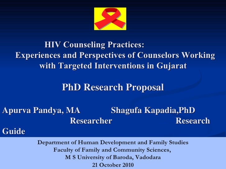 HIV Counseling Practices:   Experiences and Perspectives of Counselors Working        with Targeted Interventions in Gujar...