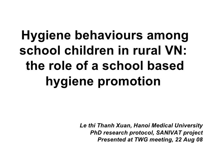 Hygiene behaviours among school children in rural VN:  the role of a school based hygiene promotion   Le thi Thanh Xuan, H...