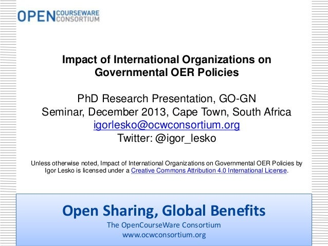 Impact of International Organizations on Governmental OER Policies PhD Research Presentation, GO-GN Seminar, December 2013...
